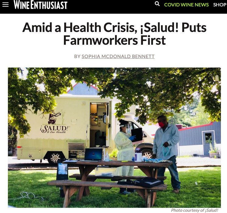Wine Enthusiast. Amid a Health Crisis, ¡Salud! Puts Farmworkers First by Sophia McDonald Bennett
